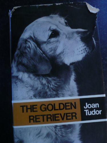 9780091139506: The golden retriever (Popular Dogs' breed series)