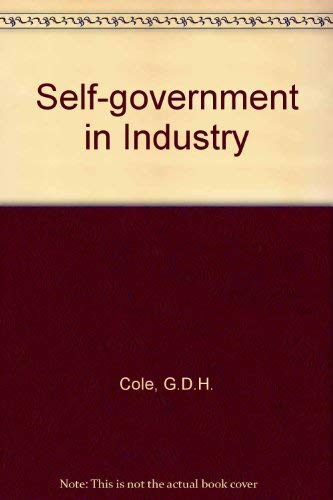 9780091140205: Self-government in industry