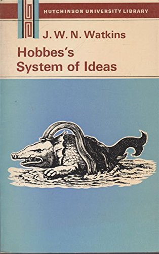 9780091142711: Hobbes's system of ideas: A study in the political significance of philosophical theories (Hutchinson university library : Philosophy)