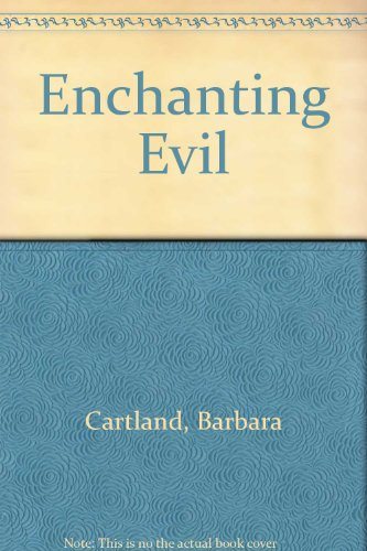 9780091146900: Enchanting Evil