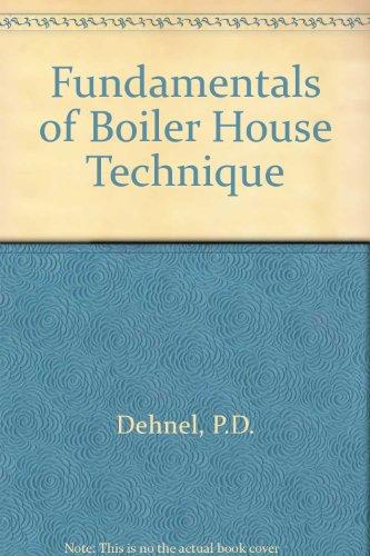 9780091149604: Fundamentals of Boiler House Technique
