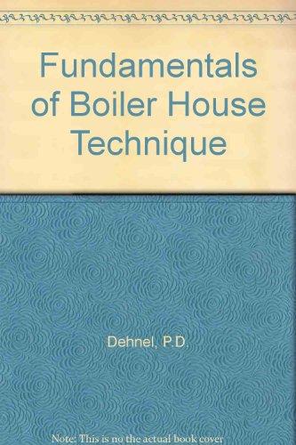 9780091149611: Fundamentals of Boiler House Technique