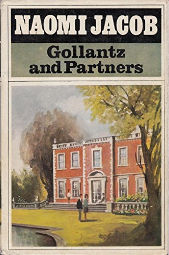 9780091149703: Gollantz and Partners (Gollantz saga / Naomi Jacob)
