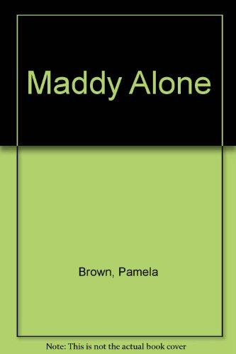 9780091151003: Maddy Alone
