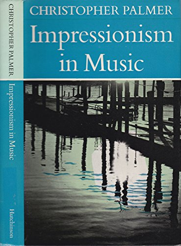 9780091151409: Impressionism in Music (University Library)
