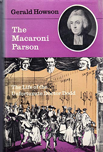 9780091151706: Macaroni Parson, The: Life of the Unfortunate Doctor Dodd