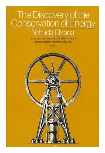9780091152406: The Discovery of the Conservation of Energy