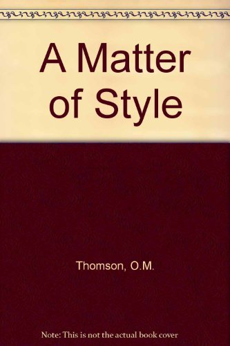 9780091152512: A Matter of Style