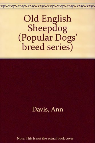 9780091154004: The old English sheepdog (Popular dogs' breed series)
