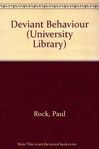 9780091154400: Deviant Behaviour (University Library)