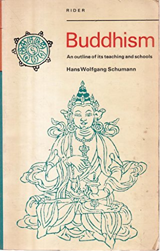 9780091157111: Buddhism: An Outline of Its Teachings and Schools