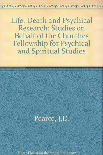 9780091158101: Life, death and psychical research;: Studies on behalf of the Churches Fellowship for Psychical and Spiritual Studies,