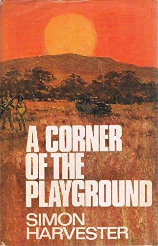 9780091159306: A corner of the playground