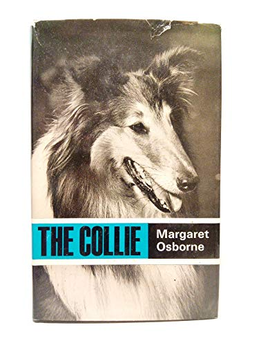 9780091159900: Collie, The (Popular Dogs' breed series)