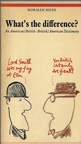 9780091160616: What's the difference?: an American-British, British-American dictionary.