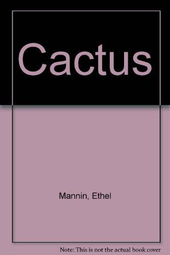 9780091160906: Cactus