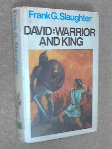 9780091165604: David: Warrior And King