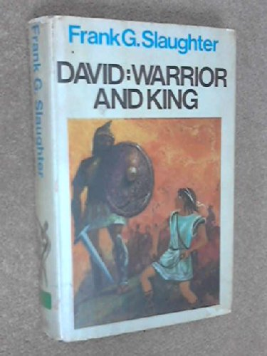 9780091165604: David: Warrior And King