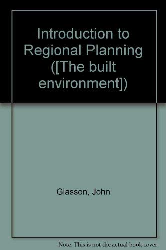 9780091167707: Introduction to Regional Planning ([The built environment])