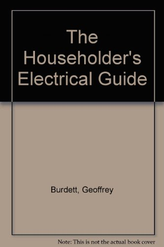 9780091167905: The Householder's Electrical Guide