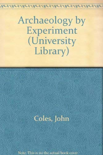 9780091168704: Archaeology by Experiment (University Library)