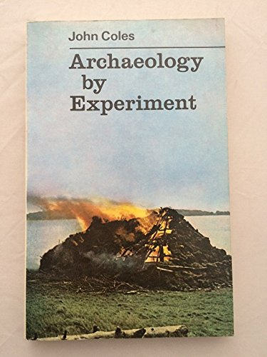 9780091168711: Archaeology by Experiment (University Library)