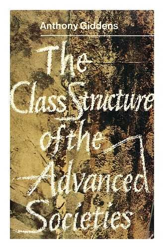 9780091168810: Class Structure of the Advanced Societies (University Library)