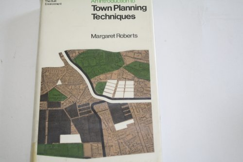 9780091168902: Introduction to Town Planning Techniques ([The built environment])