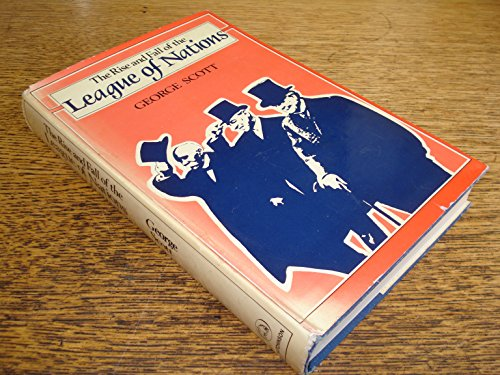 9780091170400: The rise and fall of the League of Nations