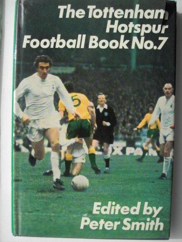 9780091171803: The Tottenham Hotspur Football Book No 7
