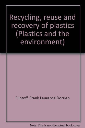 9780091172619: Recycling, reuse and recovery of plastics (Plastics and the environment)