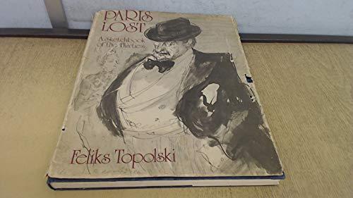 9780091176204: Paris lost;: A sketchbook of the thirties