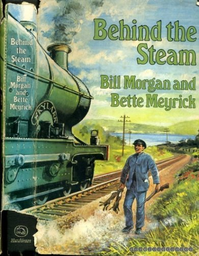 Behind the steam (0091176700) by Morgan, Bill
