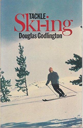 9780091177218: Tackle Ski-Ing