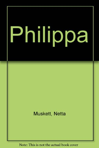 9780091182007: Philippa