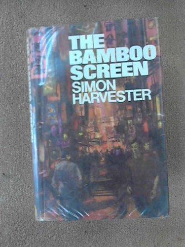 9780091182502: Bamboo Screen (Asia in turmoil series / Simon Harvester)