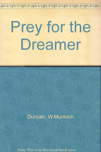 9780091183806: Prey for the Dreamer