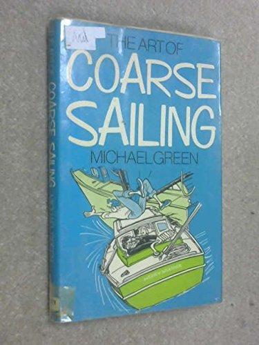 9780091186203: Art of Coarse Sailing
