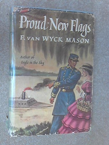 Proud New Flags: Mason, F. Van