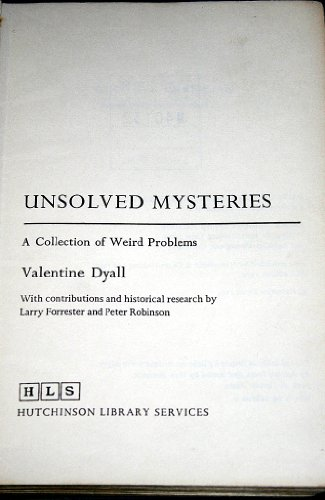 9780091187101: Unsolved Mysteries: A Collection of Weird Problems