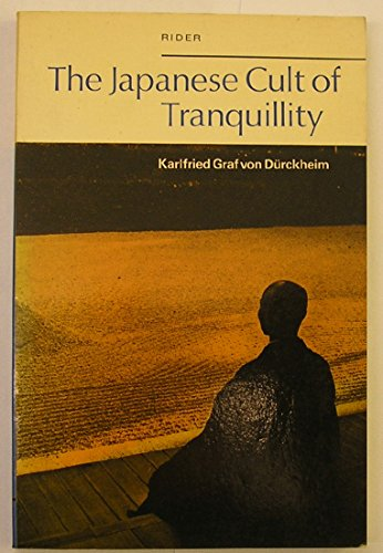 9780091188313: Japanese Cult of Tranquillity