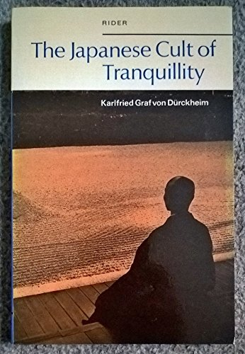 9780091188313: The Japanese Cult of Tranquillity
