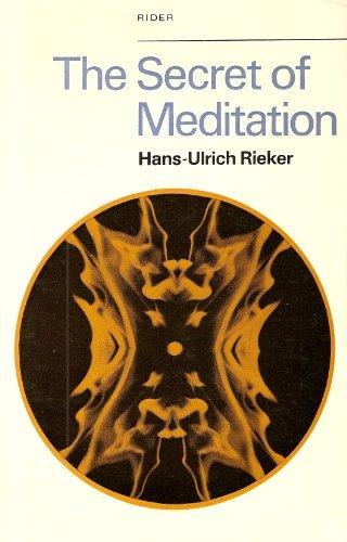 9780091188412: The Secret of Meditation