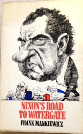9780091188511: Nixon's Road to Watergate