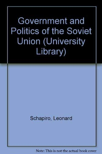 9780091188818: Government and Politics of the Soviet Union (University Library)