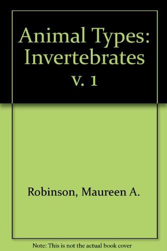 9780091189303: Animal Types: Invertebrates v. 1