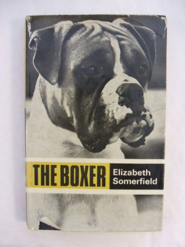 9780091190903: 'BOXER, THE (POPULAR DOGS' BREED SERIES)'