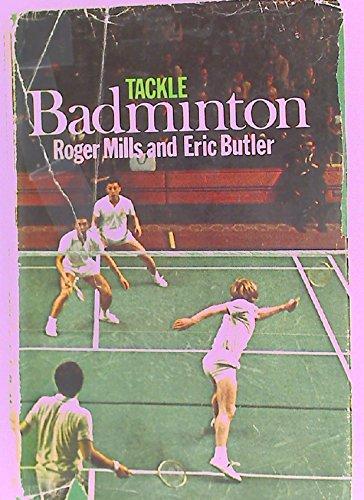 9780091192204: Tackle badminton