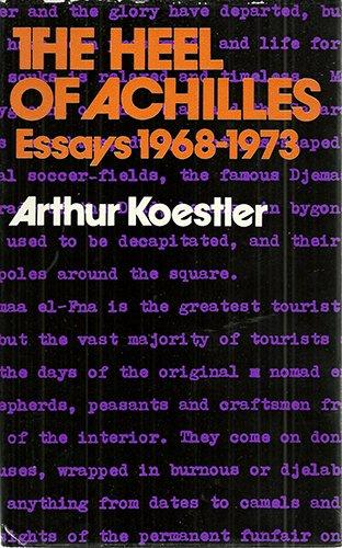 9780091194000: The Heel of Achilles: Essays, 1968-73