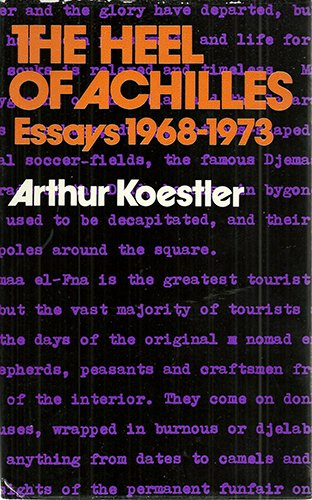 9780091194000: The Heel of Achilles: Essays, 1968-73